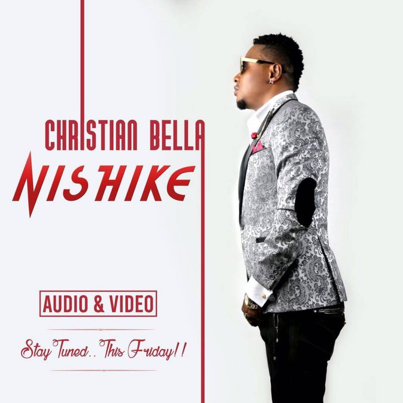 DOWNLOAD MP3 Christian Bella - Nishike