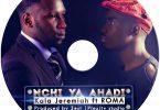 DOWNLOAD MP3 Kala Jeremiah Ft Roma - Nchi ya ahadi