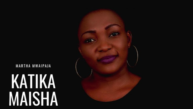 Gospel audio: Martha Mwaipaja - Katika maisha   mp3
