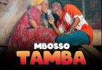 Mbosso – Tamba | mp3 Download