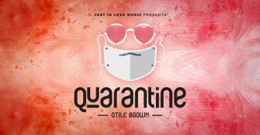 DOWNLOAD MP3 Otile Brown - Quarantine