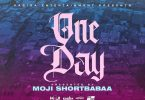 Moji Shortbabaa - One day MP3 DOWNLOAD