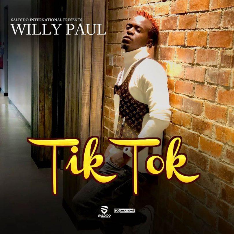 DOWNLOAD MP3 Willy Paul - Tik Tok