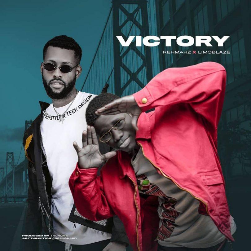 Rehmahz Ft Limoblaze - Victory MP3 DOWNLOAD