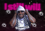 DOWNLOAD MP3 Khaligraph Jones - I Still Will
