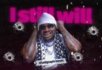 DOWNLOAD MP3 Khaligraph Jones - I Still Will
