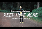 DOWNLOAD VIDEO Moji ShortBabaa – Keep Hope Alive