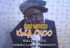 DOWNLOAD MP4 & MP3 Insecure - Padi Wubonn (Sauti Sol Parody)