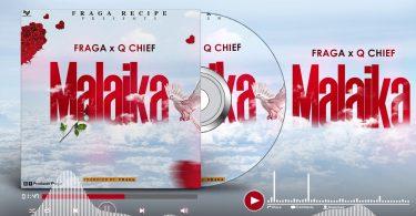 DOWNLOAD MP3 Q chief X Fraga - MALAIKA