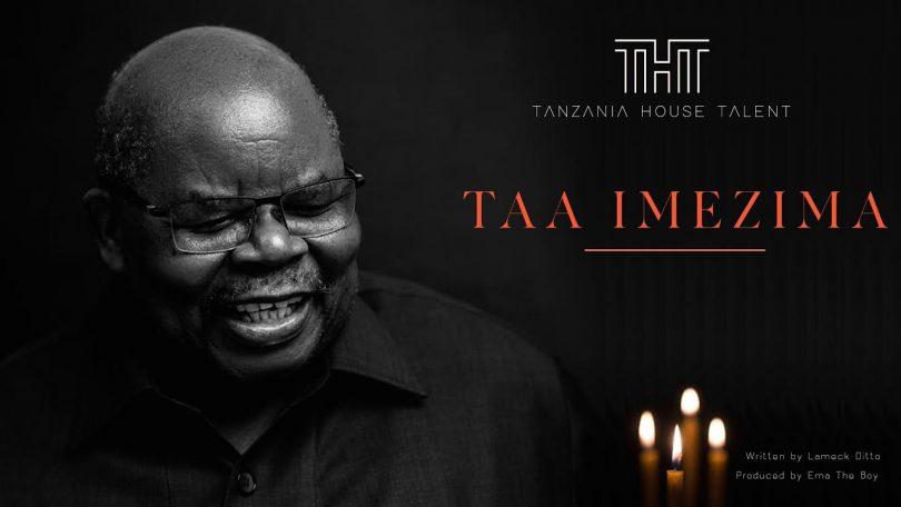 DOWNLOAD MP3 Tanzania House of Talent - Taa Imezima (THT)