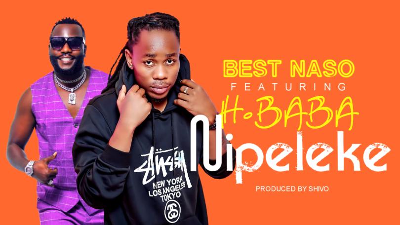DOWNLOAD MP3 Best Naso Ft H.Baba - Nipeleke