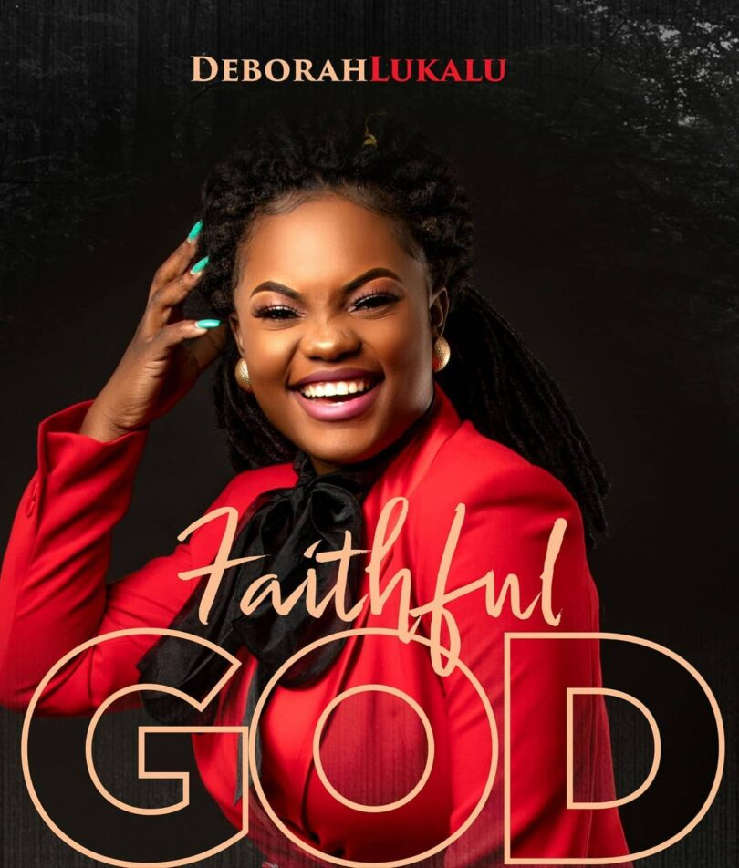 DOWNLOAD MP3 Deborah Lukalu - Faithful God