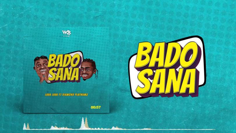 DOWNLOAD MP3 Lava Lava Ft Diamond Platnumz - Bado Sana